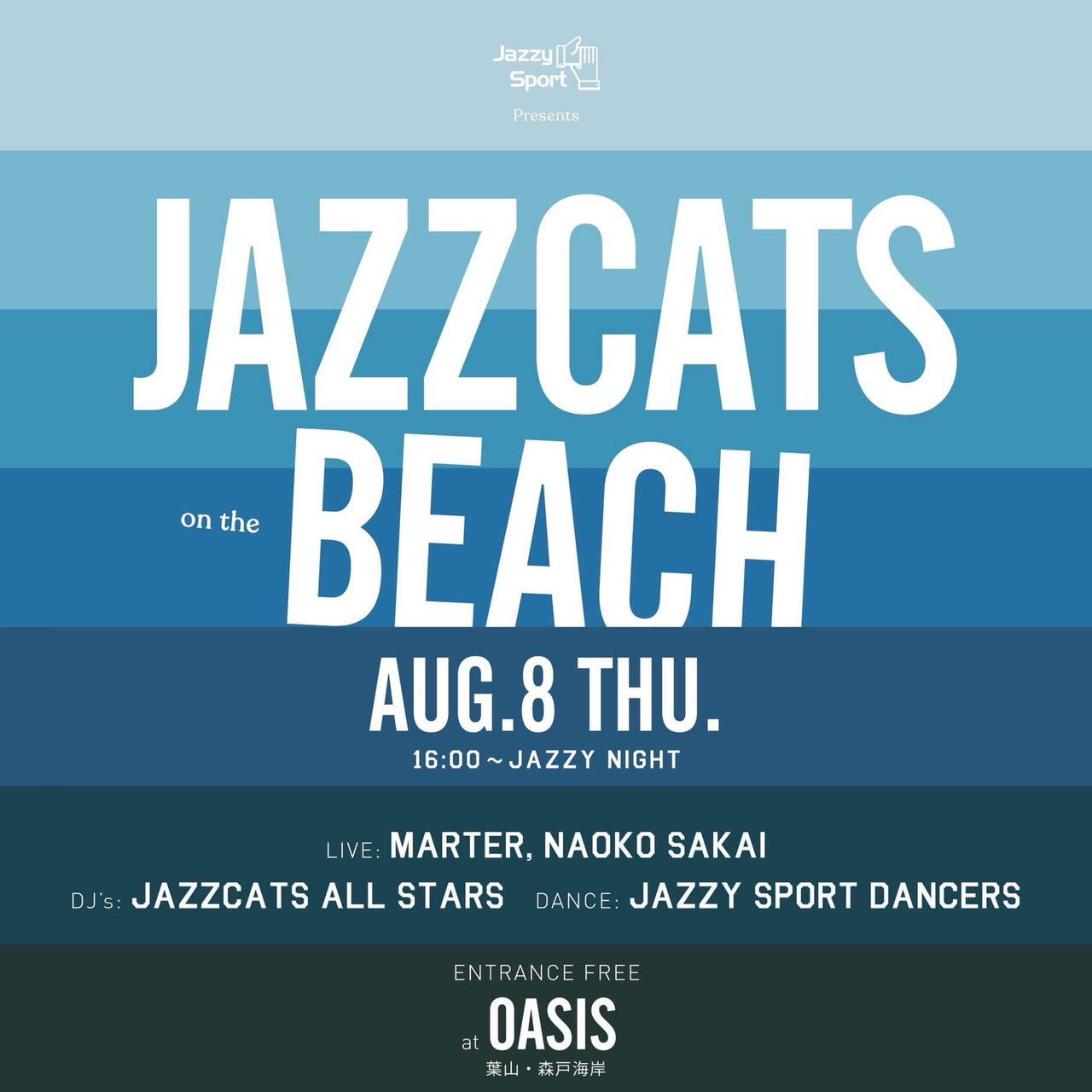 "Jazzy Sport Present ""JAZZCATS on the Beach"""